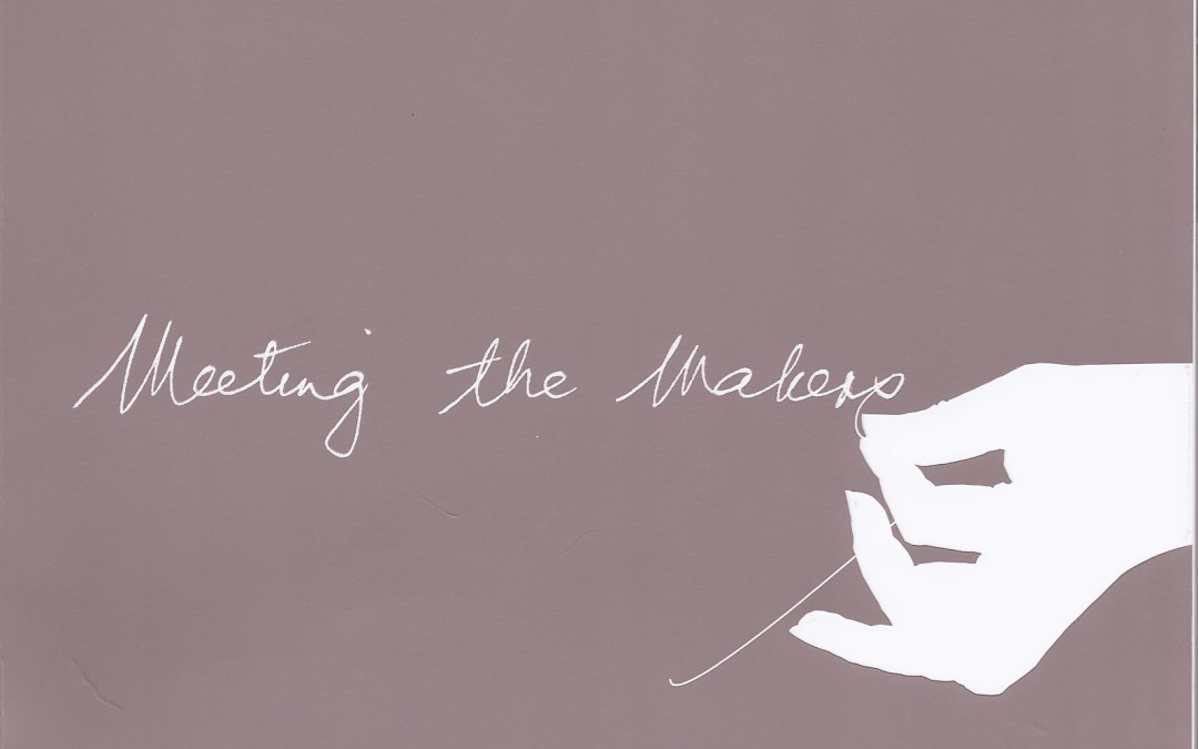 Meeting The Makers